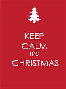Keep Calm, it's Christmas!