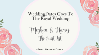 The Royal Wedding: The Guest List